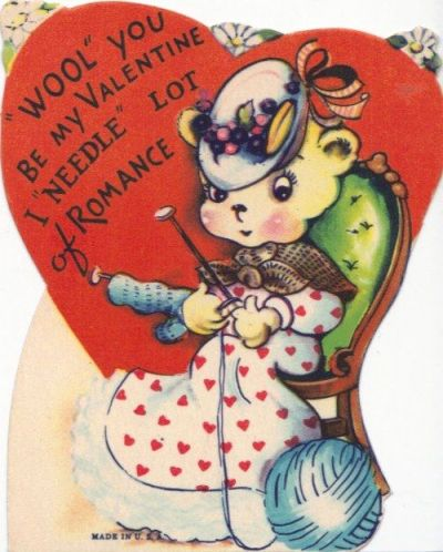 "Valentine's card reading '""Wool"" your be my Valentine? I ""needle"" lot of romance'"